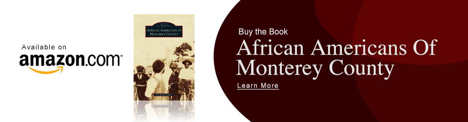 Buy The Book – African Americans Of Monterey County